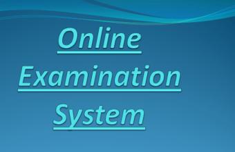 Online Examination System PPT Presentation