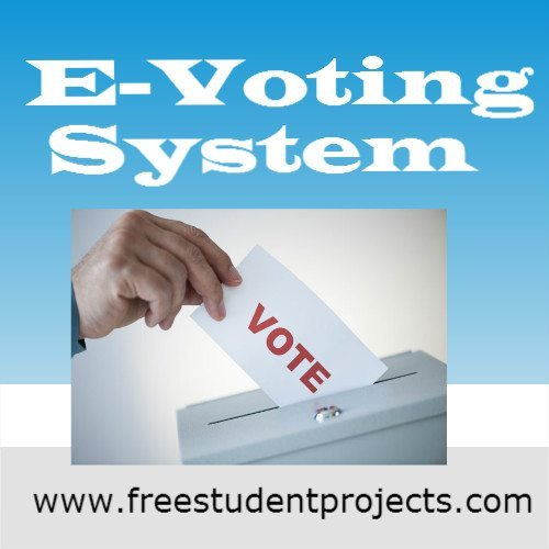 E Voting System Free Student Projects